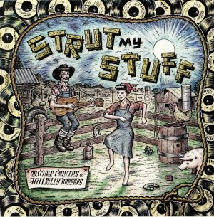 VARIOUS - Strut My Stuff: Obscure Country & Hillbilly Boppers