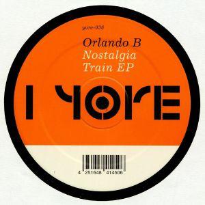 ORLANDO B - Nostalgia Train EP