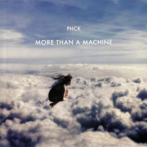 PHCK - More Than A Machine