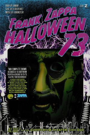ZAPPA, Frank - Halloween 73: Alive! At The Auditorium Theater Chicago