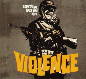 L'ORANGE/JEREMIAH JAE - Complicate Your Life With Violence