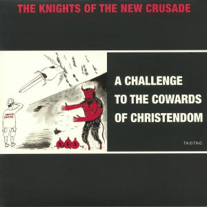 KNIGHTS OF THE NEW CRUSADE, The - A Challenge To The Cowards Of Christendom