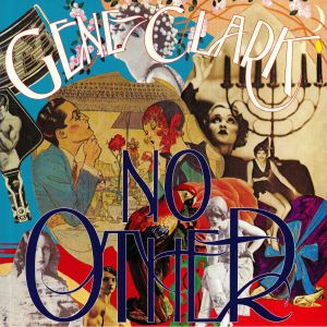 CLARK, Gene - No Other (reissue)