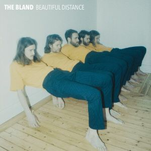 BLAND, The - Beautiful Distance