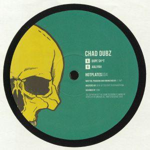CHAD DUBZ - Dope Sh*t