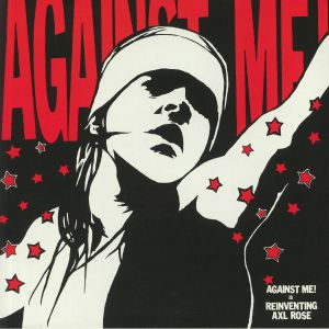 AGAINST ME! - Reinventing Axl Rose (reissue)