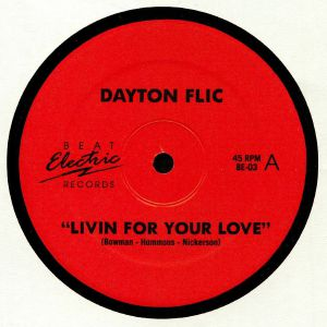 DAYTON FLIC - Livin For Your Love