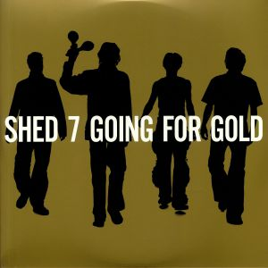 SHED SEVEN - Going For Gold (The Greatest Hits) (Deluxe Edition) (remastered)