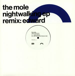 MOLE, The - Nightwalking EP