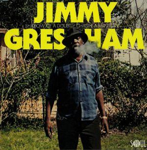 GRESHAM, Jimmy - Shadow Of A Doubt