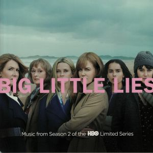 VARIOUS - Big Little Lies: Music From Season 2 Of The HBO Limited Series (Soundtrack)