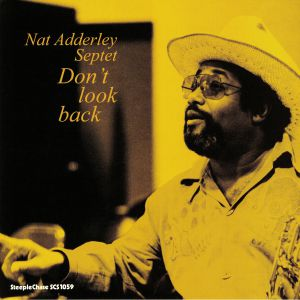 NAT ADDERLY SEPTET - Don't Look Back
