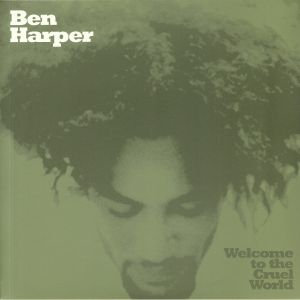 HARPER, Ben - Welcome To The Cruel World: 25th Anniversary