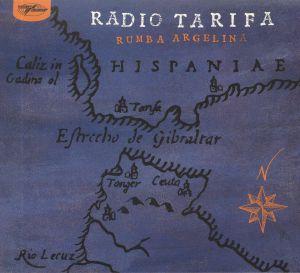 RADIO TARIFA - Rumba Argelina (reissue)
