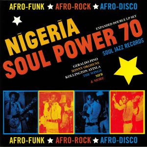 VARIOUS - Nigeria Soul Power 70: Afro Funk Afro Rock Afro Disco