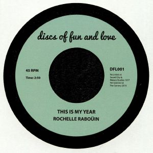 RABOUIN, Rochelle - This Is My Year