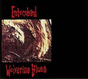 ENTOMBED - Wolverine Blues (remastered)