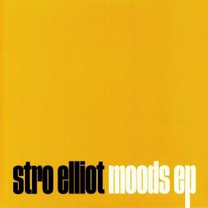 STRO ELLIOT - Moods EP