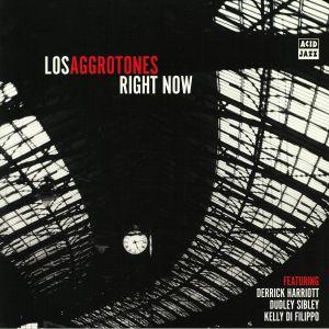 LOS AGGROTONES - Right Now