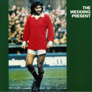 WEDDING PRESENT, The - George Best