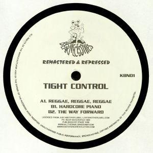 TIGHT CONTROL - Tight Control (remastered)