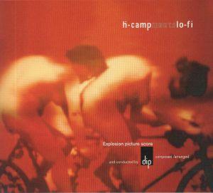 DIP - H Camp Meets Lo Fi