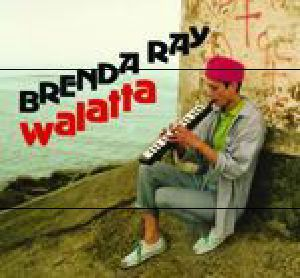 RAY, Brenda - Walatta