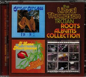 THOMPSON, Linval/BIG JOE/TRINITY - The Linval Thompson Trojan Roots Albums Collection: I Love Marijuana/African Princess/Rock In The Ghetto