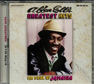 ELLIS, Alton - Greatest Hits: Mr Soul Of Jamaica (Expanded Edition)