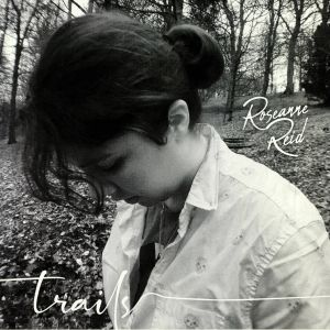 REID, Roseanne - Trails