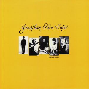 JONATHAN FIRE EATER - Tremble Under Boom Lights (reissue)
