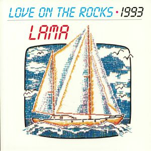 LAMA				 - Love On The Rocks (remastered) (reissue)
