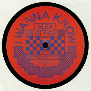 ATTIAS, Alex/GEORGIA ANNE MULDRAW/KID K - I Wanna Know