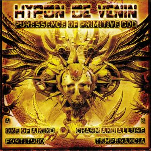 HYPON DE VENIN - Puressence Of Primitive God