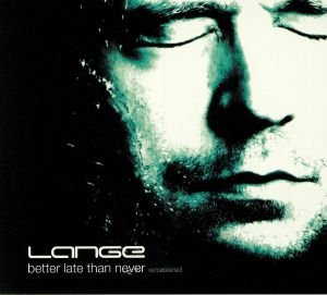 LANGE - Better Late Than Never (remastered)