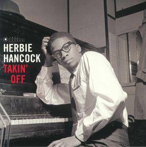 HANCOCK, Herbie - Takin' Off (Deluxe Edition)