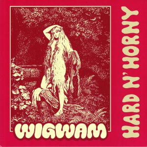 WIGWAM - Hard 'n' Horny