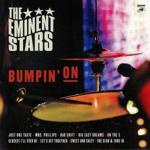 EMINENT STARS, The - Bumpin' On