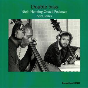 ORSTED PEDERSEN. Niels Henning/SAM JONES - Double Bass (reissue)