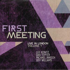 KONITZ, Lee/DAN TEPFER/MICHAEL JANISCH/JEFF WILLIAMS - First Meeting: Live In London Vol 1