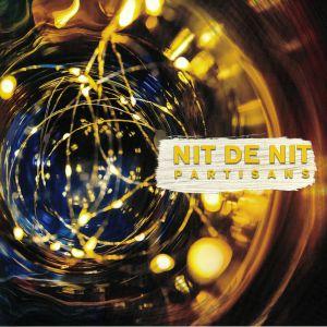 PARTISANS - Nit De Nit
