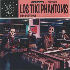 LOS TIKI PHANTOMS - Disco Guateque