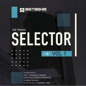 FEM/THEOBALD RAINGER/CLEMENT NAGLIK/DIMITRI/CLARENCE BRANDON - Top Tracks Selector Vol 1