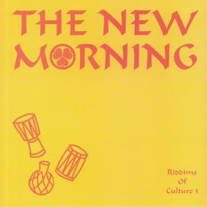 NEW MORNING, The - Riddims Of Culture 3