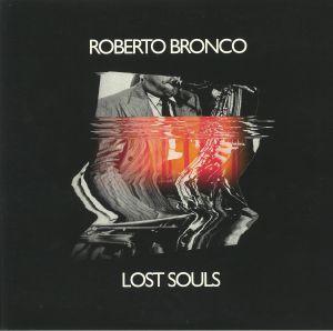 BRONCO, Roberto - Lost Souls