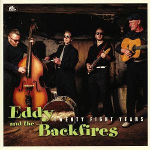 EDDY & THE BACKFIRES - Twenty Fight Years