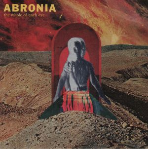 ABRONIA - The Whole Each Of Eye