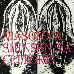 MASONNA - Shinsen Na Clitoris