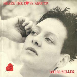 MILLER, Louisa - Share The Love Around