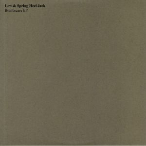 LOW/SPRING HEEL JACK - Bombscare EP